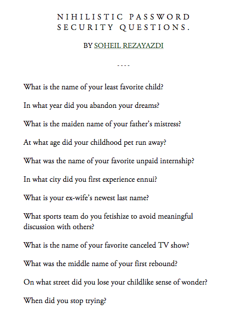 "Nihilistic Password Security Questions image from the awesome ""This isn't Happiness"" blog"