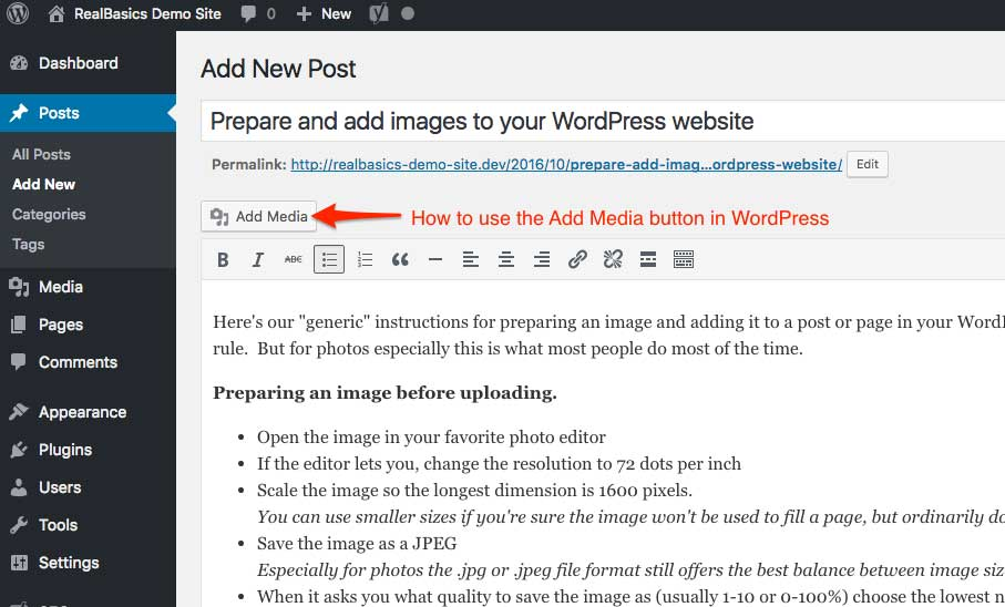 Use the Add Media button to add images to a page or post